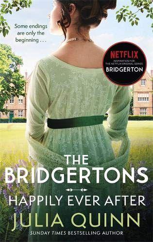 The Bridgertons: Happy Forever by Julia Quinn
