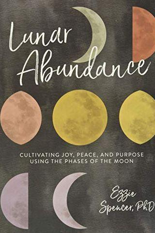 Lunar Abundance by Ezzie Spencer