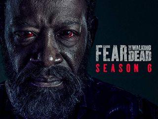 Fear the Walking Dead - Season 6