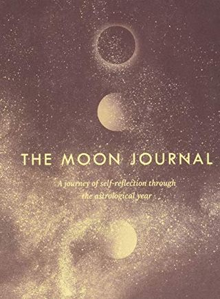 The Moon Journal: A Journey of Self-Reflection Through the Astrological Year by Sandy Sitron