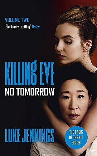 No Tomorrow (Killing Eve #2) by Luke Jennings