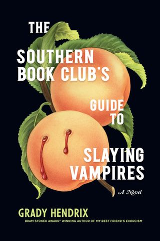 The Southern Book Club's Guide to Killing Vampires