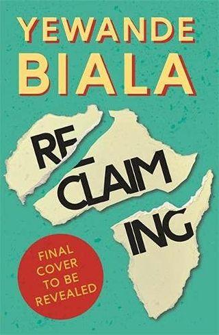 La reconquête par Yewande Biala