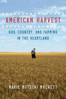 American Harvest: God, Country, and Agriculture in the Heartland