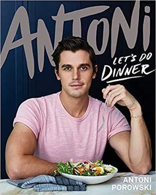 Let's Do Dinner by Antoni Porowski