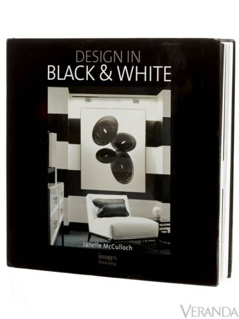 <p>Like a tuxedo or a little black dress with pearls, black-and-white decor never loses its retro-glam impact. Janelle McCulloch showcases modern updates inside sophisticated houses and hotels, from the Big Apple and the Bahamas to Paris and London.</p><p>(Images, $75)</p>