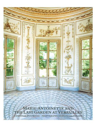 """Christian Duvernois' book recounts the tale of Marie-Antoinette through the history of landscape, architecture and politics at Versailles—specifically, the Petit Trianon: """"This is the story of a little piece of land that became, during the second half of the eighteenth century, a major player in one of the most passionate and international debates concerning formal versus natural landscape design."""" The author champions Marie-Antoinette, documenting the evolution of the queen and of the Petit Trianon. Both sagas ended unhappily. However, the Petit Trianon has been lovingly restored and is presented here as the """"Arcadian Idyll,"""" seductively photographed by François Halard."""