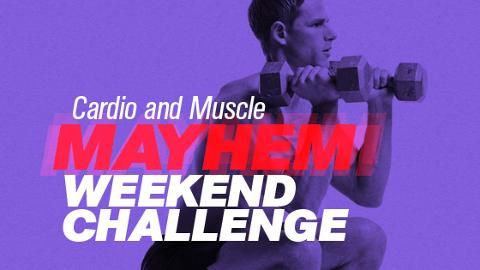 Cardio and Muscle Mayhem