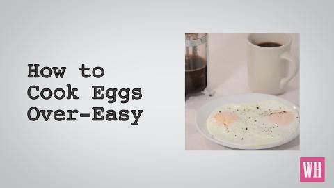 Watch How to Cook Eggs Over-Easy—Easily!