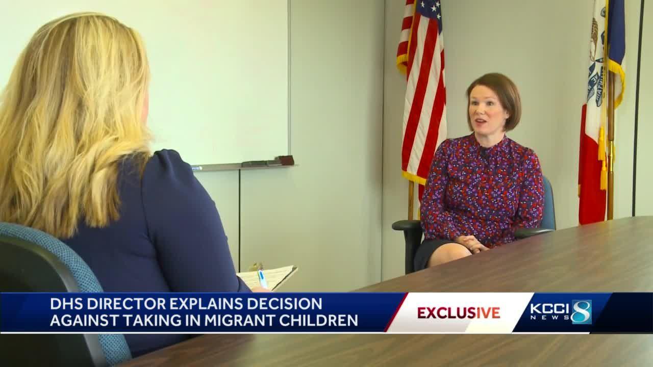 Iowa DHS director explains decision against helping migrant children