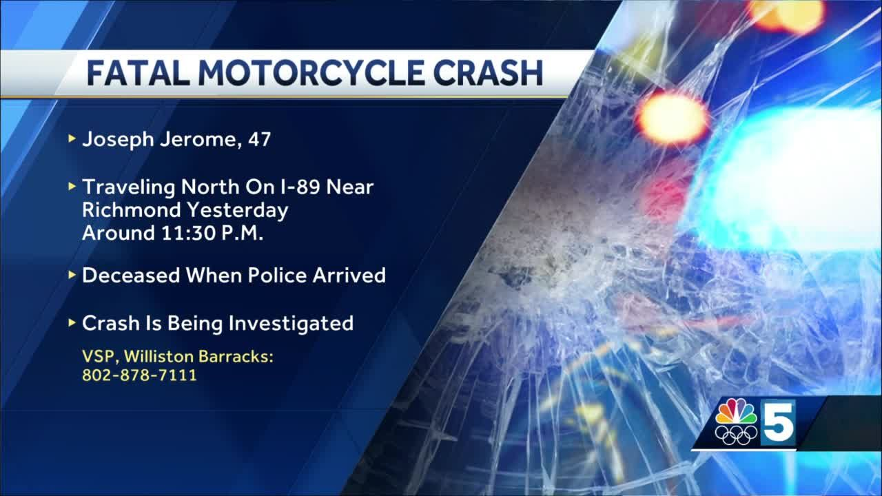 A Vermont man is dead after a motorcycle crash on I-89 Saturday.