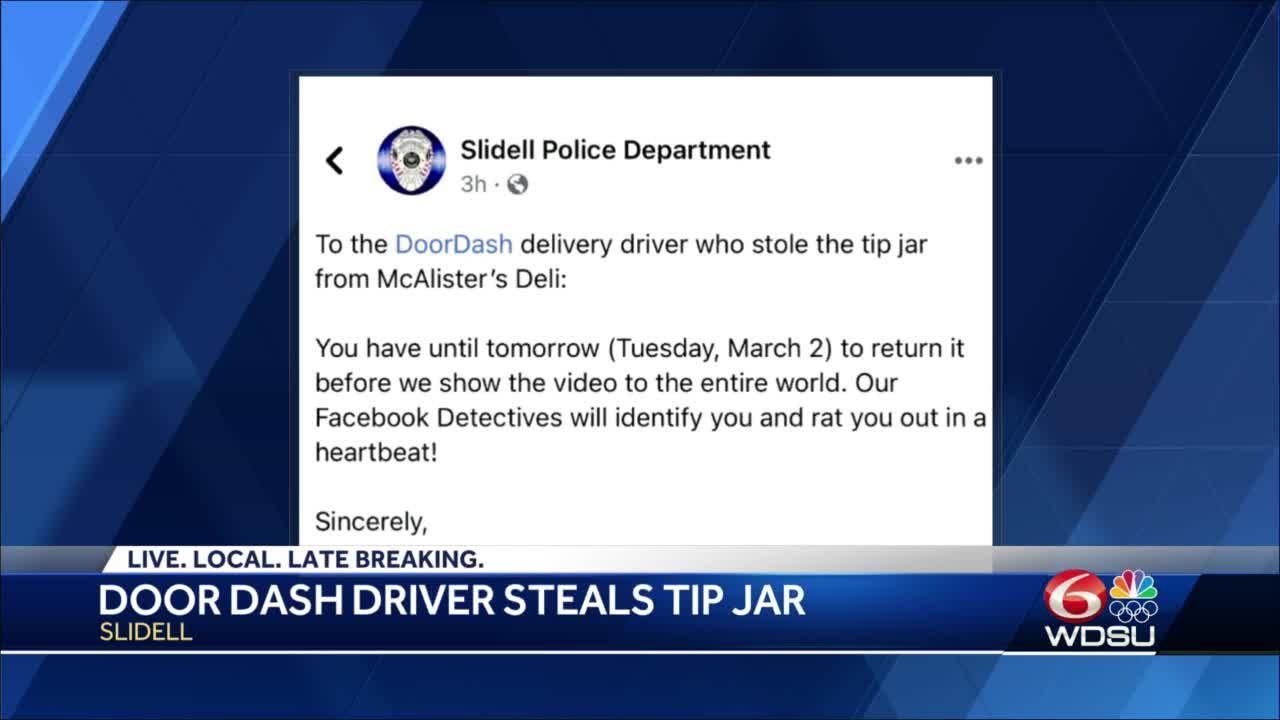 DoorDash driver steals tip jar from Slidell restaurant