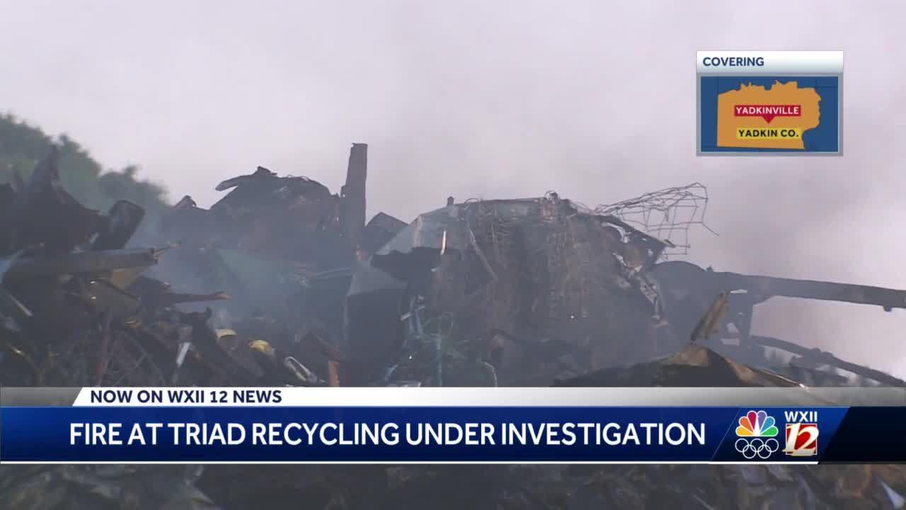 Yadkin County investigates Triad Recycling fire