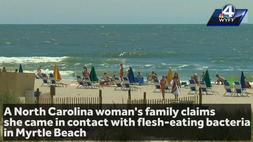 Myrtle Beach Officials Address Concerns After Woman S Family Claims She Got Flesh Eating Bacteria At