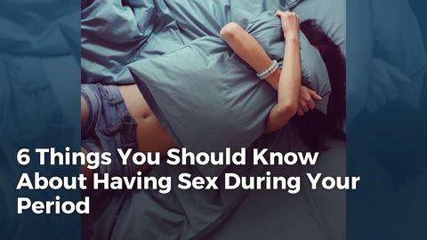 On menses sex Is It