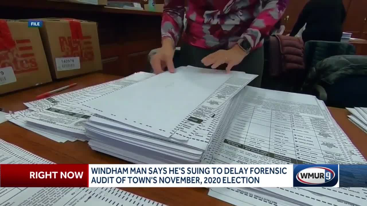 Windham man suing to delay forensic audit of town's November 2020 election