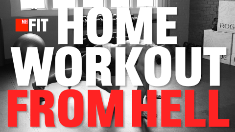 Can't Get to the Gym Today? Try the Home Workout from Hell