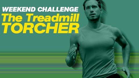 The Treadmill Torcher