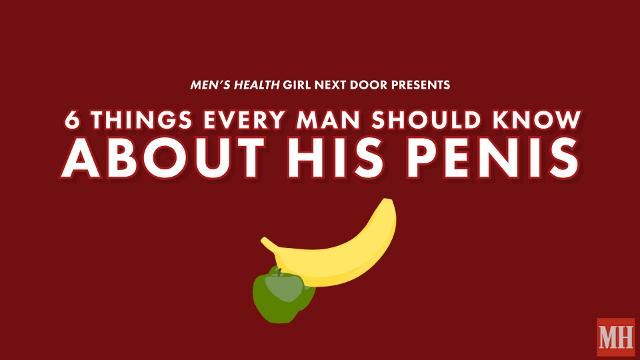 6 Things Every Man Should Know About His Penis