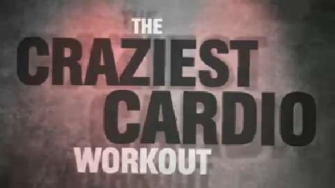 The Craziest Cardio Workout Ever