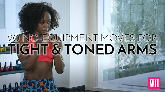 20 No-Equipment Moves For Tight And Toned Arms