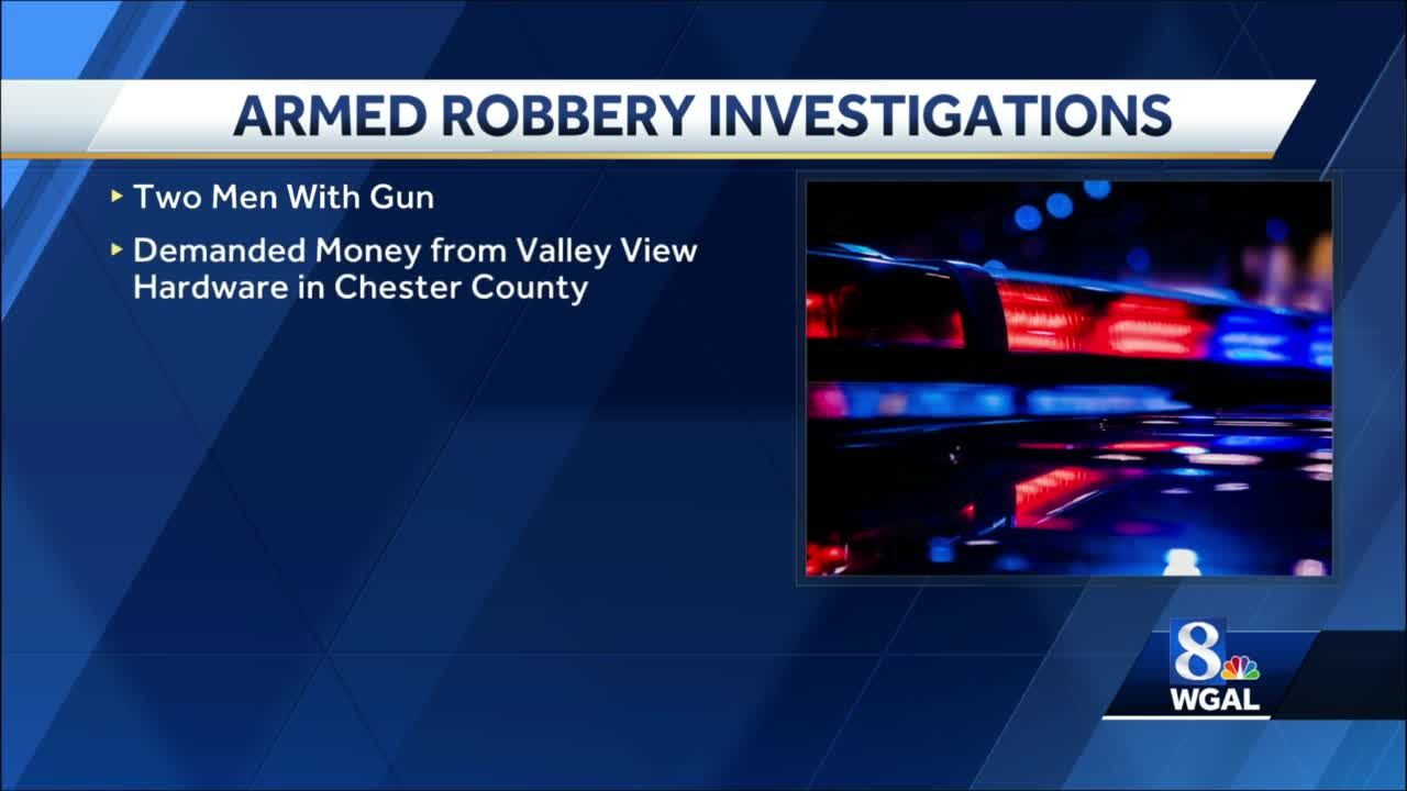 Armed robberies under investigation in Lancaster, Chester Counties