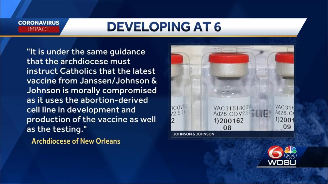 Archdiocese of New Orleans calls J&J COVID-19 vaccine 'morally compromising'