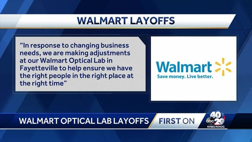 150 people laid off from Walmart Optical Lab in Fayetteville