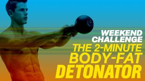The 2-Minute Body-Fat Detonator