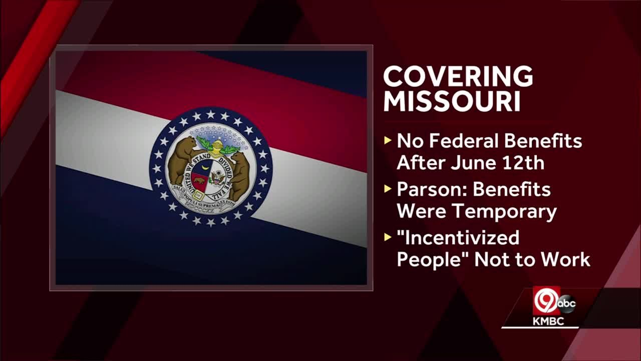 Missouri to end all federal pandemic-related unemployment benefits in June