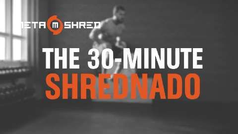 Fitter, Faster, More Explosive: The Shrednado Workout