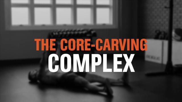 The 15-Minute Core-Carving Complex