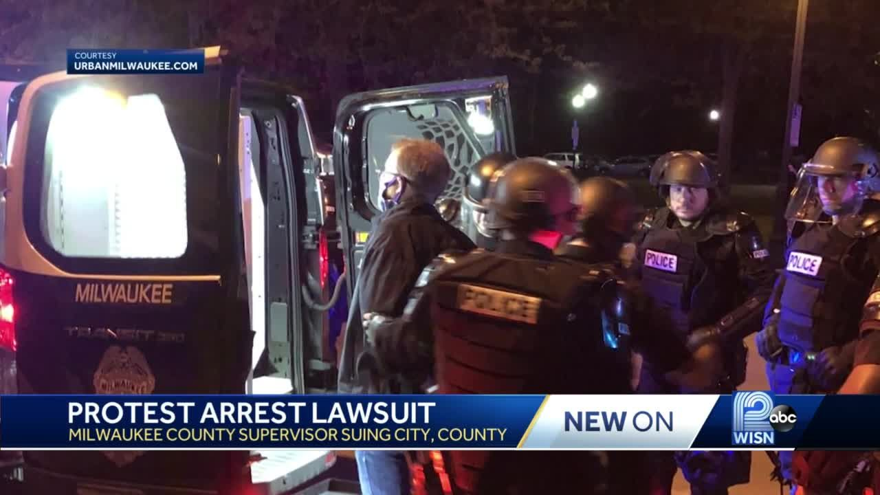 Milwaukee County supervisor files suit against MPD, sheriff's office, over arrest during protests