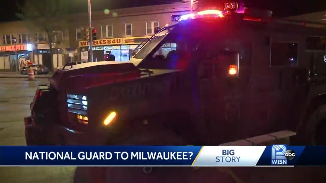 Calls for National Guard to be deployed to Milwaukee