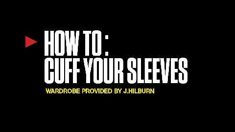 The Best Way to Roll Up Your Sleeves
