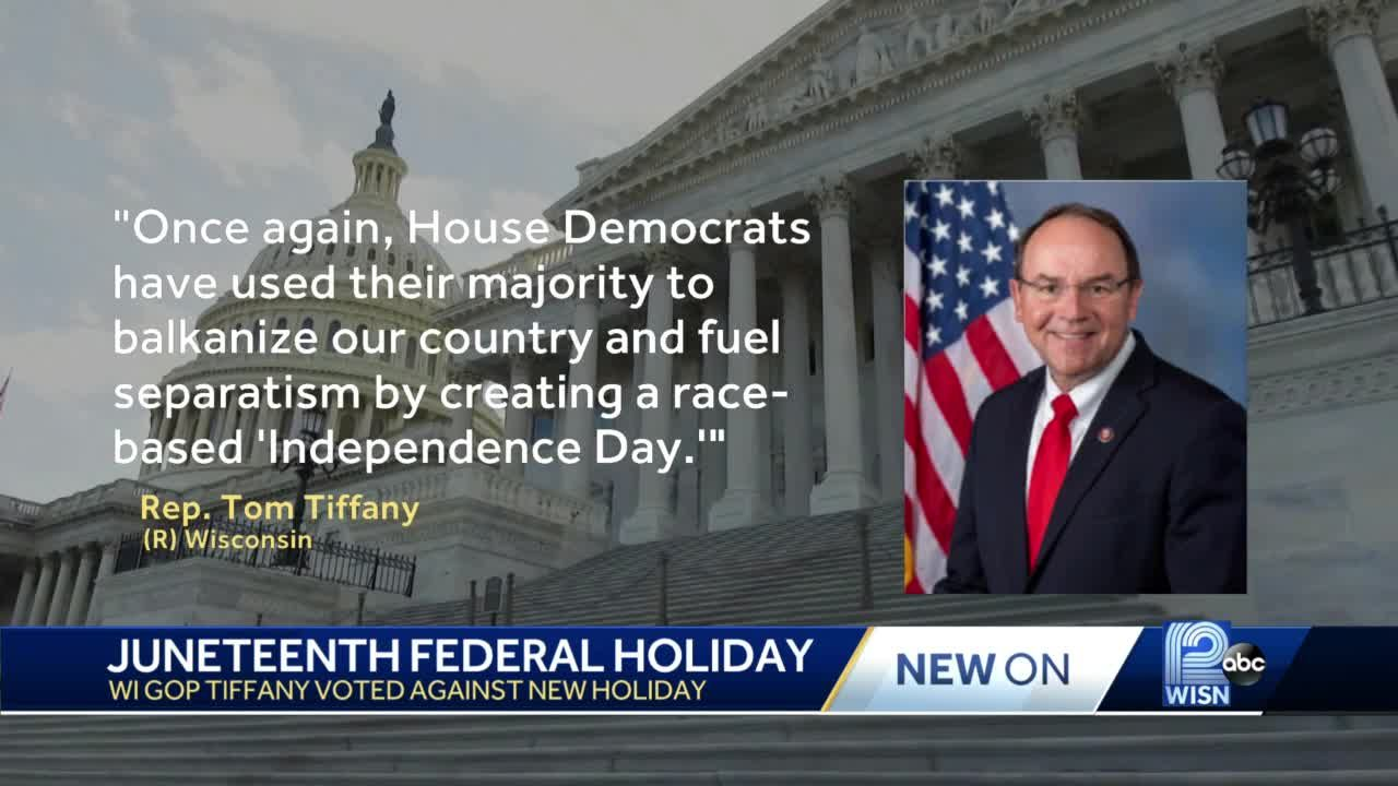 Wisconsin Congressman votes against Juneteenth holiday
