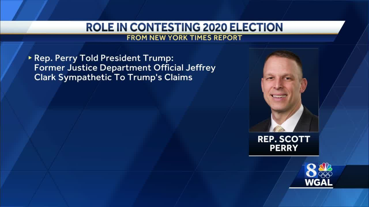 New York Times says Rep. Scott Perry played significant role in President Trump contesting election results