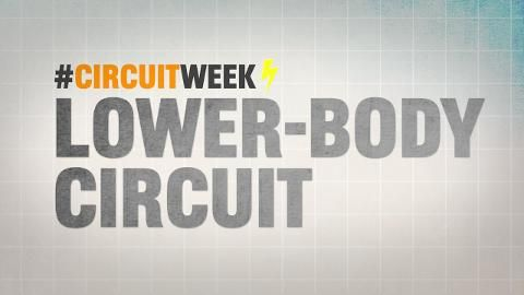 Circuit Week 2015! The Lethal Legs Workout