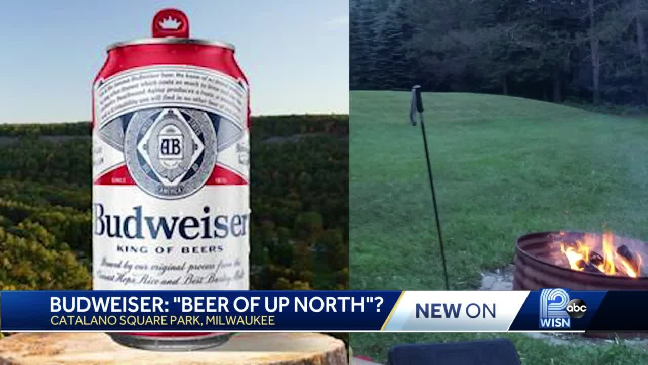 Budweiser declares itself the official beer of 'Up North'