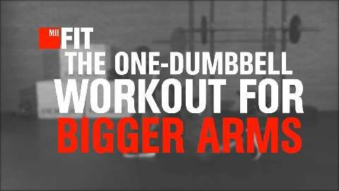 The One-Dumbbell Workout For Bigger Arms