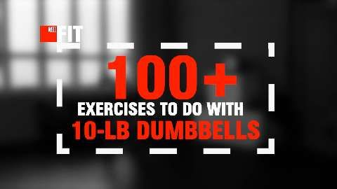 100 Exercises You Can Do With a 10-Pound Dumbbell
