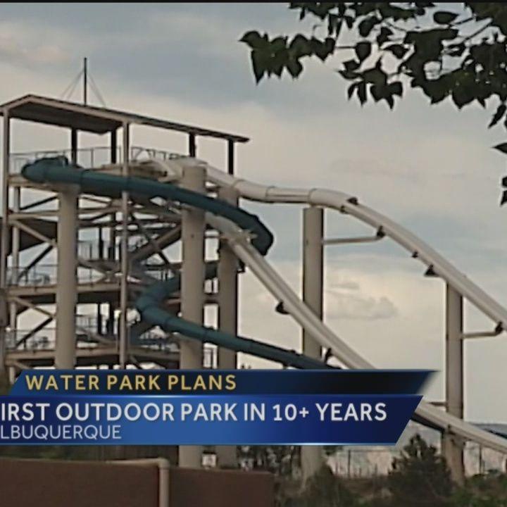 Albuquerque Could Get Water Park