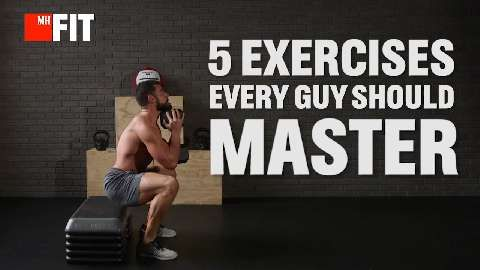 The 5 Exercises Every Guy Should Master