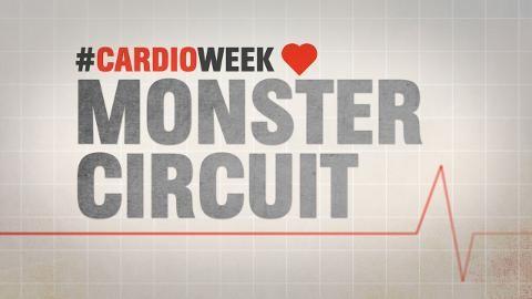 Cardio Week 2015! Monster Circuit