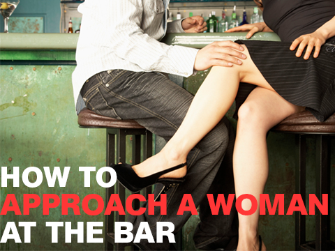 The Best Way to Approach a Woman at the Bar