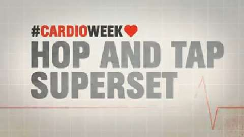 Cardio Week 2015! Hop and Tap