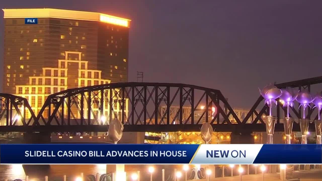 Slidell casino bill passes through the House