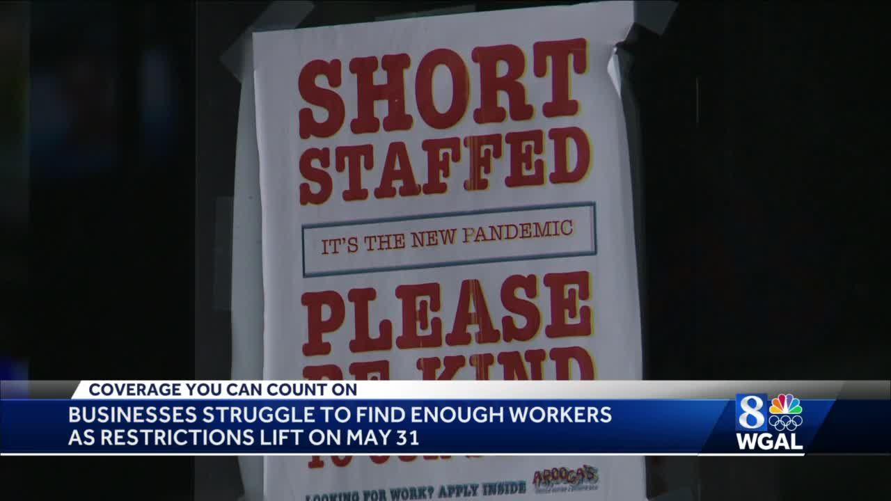 Pa. businesses struggle to find enough workers ahead of restrictions being lifted
