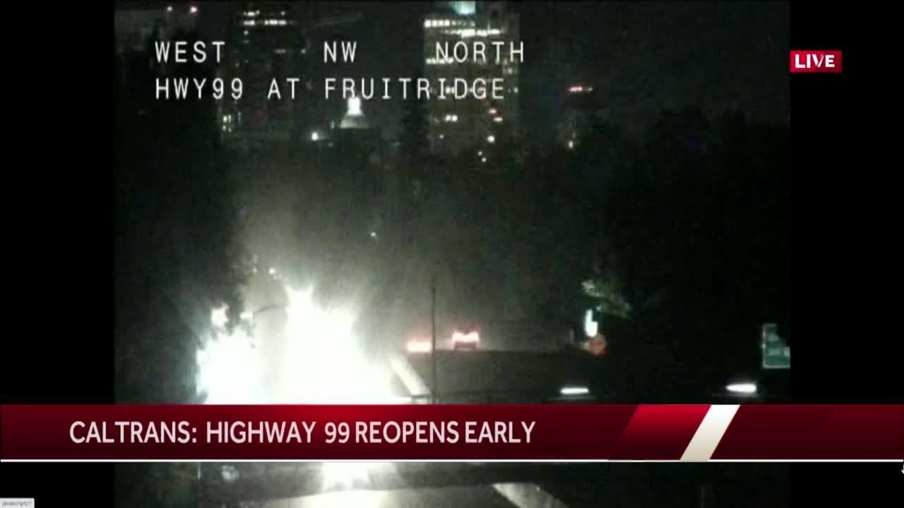 Highway 99 reopens in Sacramento ahead of schedule