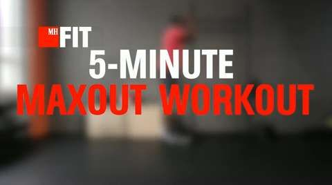 The 5-Minute Maxout Workout